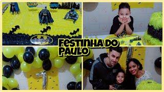 FESTINHA DO PAULO|PREPARATIVOS DECORAÇÃO BATMAN