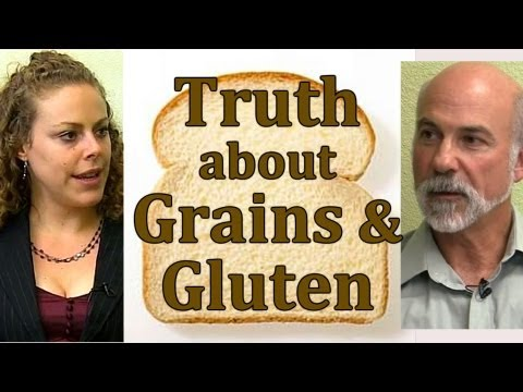 Truth About Grains, Clinical Nutrition: Whole Grain Bread, Gluten Free & Celiac | Truth Talks