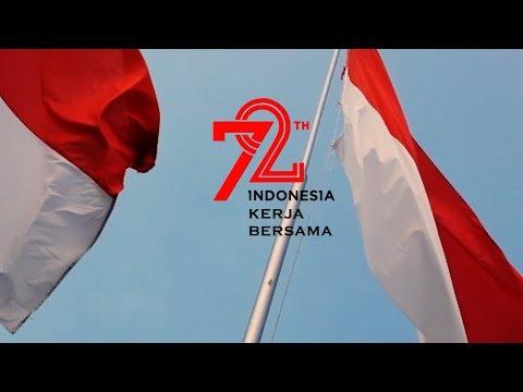 Video Hari Ulang Tahun Republik Indonesia ke-72