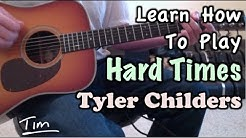 Tyler Childers Hard Times Guitar Lesson, Chords, and Tutorial