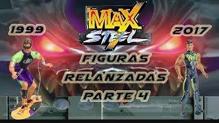 Max Steel - Relanzamniento de figuras parte 4