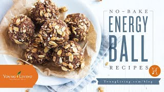 No Bake Energy Ball Recipe | Young Living Essential Oils
