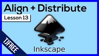 Inkscape Lesson 13 - Align and Distribute