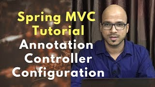 Spring MVC Annotation | Controller, Configuration, RequestMapping, ComponentScan