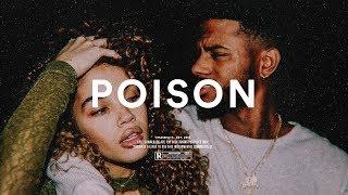"Bryson Tiller Type Beat ""Poison"" Trapsoul Instrumental 2019"