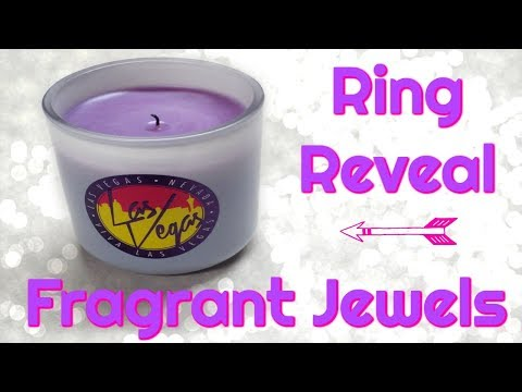Fragrant Jewels Ring Reveal - Las Vegas Passport Candle!