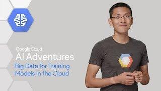 Big Data für die Ausbildung Modelle in der Cloud (AI-Adventures)
