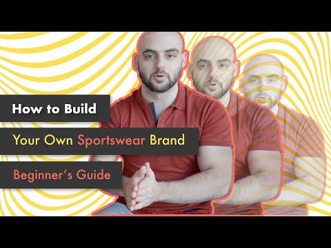 How To Start Your Own Sportswear Brand (From Scratch) Beginner's Guide