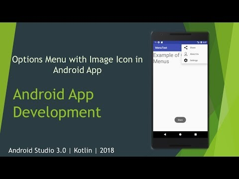 Options Menu With Image Icon In Android App | App Bar | Android Studio 3.0.1 | Kotlin | 2018