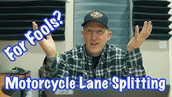 Motorcycle Lane Splitting  is for Fools? 😳