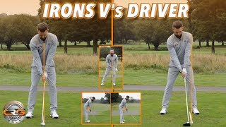 THE SET UP - IRONS V'S DRIVER
