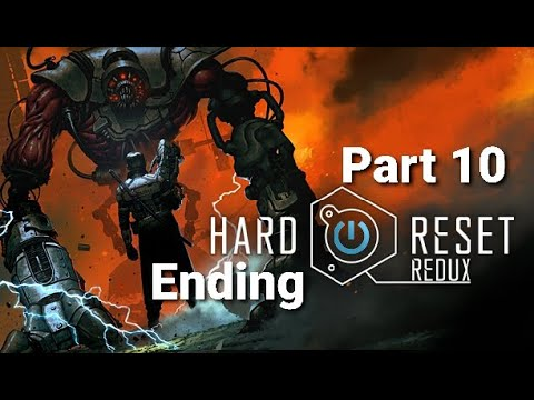 Hard Reset Redux Walkthrough Part 10 Ending |