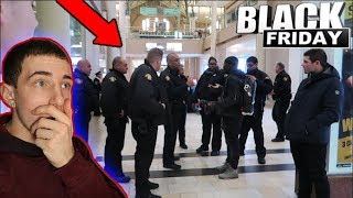 THE CRAZIEST BLACK FRIDAY EVER! *COPS COME*