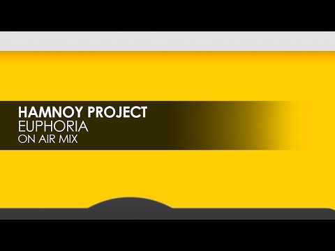 Hamnoy Project - Euphoria (On Air Mix)