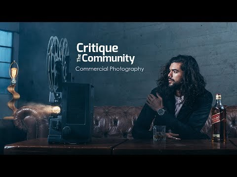 Critique the Community Episode 21 - Commercial Imagery