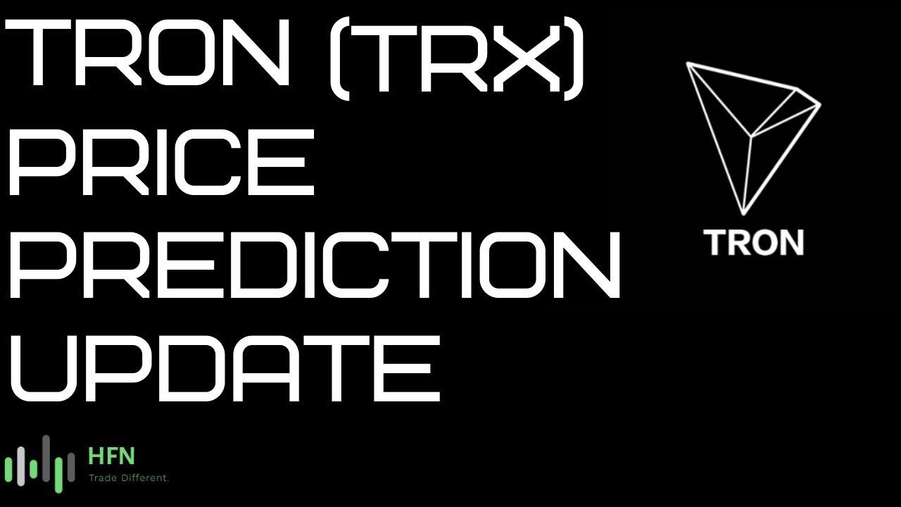 TRON (TRX) PRICE PREDICTION (UPDATE)