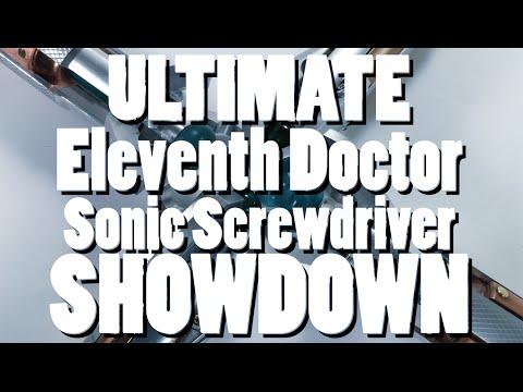 Ultimate 11th Doctor Sonic Screwdriver Showdown