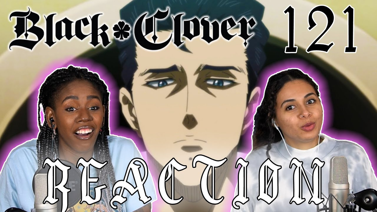 """Download Black Clover 121 - """"Three Problems"""" REACTION!!"""