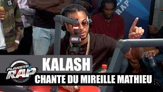 Kalash chante du Mireille Mathieu dans #PlanèteRap