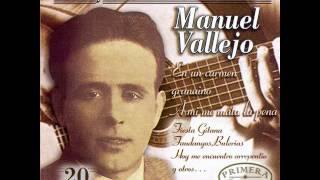Manuel Vallejo - Nadie en el mundo ha querido