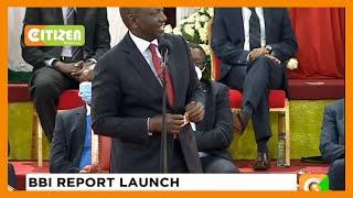 DP William Ruto addresses the BBI report launch at Bomas of Kenya (full speech)