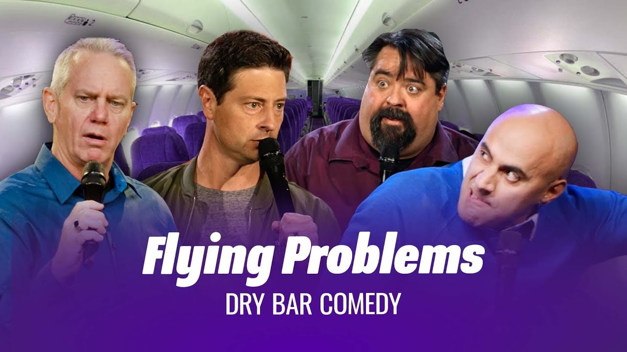 Air Travel Is The Worst - Dry Bar Comedy