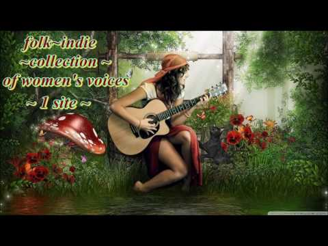 INDIE~INDIE~FOLK ~COMPILATION ~OF WOMENS VOICES 1