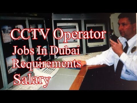 Jobs in Dubai || CCTV Operator jobs in Security Company 2017