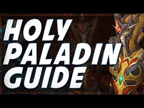 Legion 7.3 | EASY Holy Paladin PvP Guide