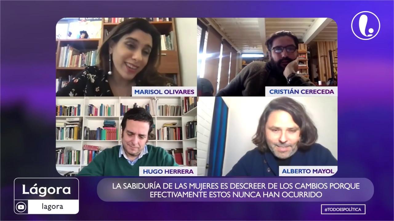 La semana más difícil para el gobierno en Lágora con Alberto Mayol, Hugo Herrera y Marisol Olivares