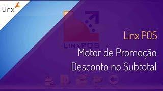 Linx POS - Motor de Promoção - Desconto no Subtotal