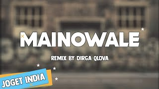 DQ DQ JOGET INDIA NAINOWALE NE TERBARU REMIX FULL BASS BY DIRGA QLOVA