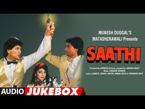 Saathi 1991 Hindi Film Full Album Audio Jukebox  Aditya Pancholi,varsha Usgaonkar,mohsin Khan