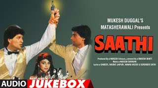 Saathi (1991) Hindi Film Full Album (Audio) Jukebox | Aditya Pancholi,Varsha Usgaonkar,Mohsin Khan