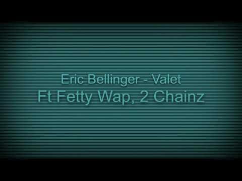 Eric Bellinger - Valet ft. Fetty Wap, 2 Chainz (sped up)