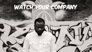 Motivational Monday - Watch Your Company