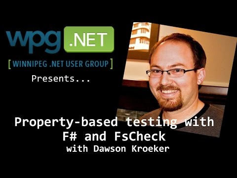 Property-based testing with F# and FsCheck with Dawson Kroeker