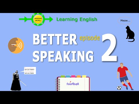 Better English conversation - Better speaking Part 2  |  Learning English