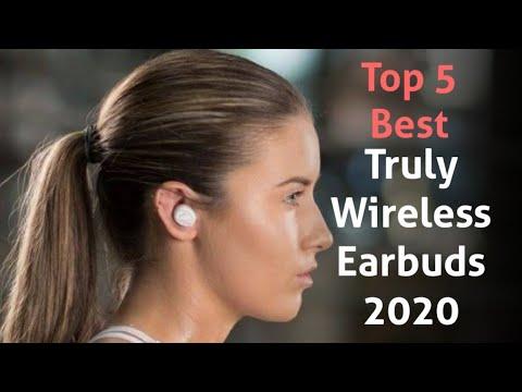 Best Truly Wireless Earbuds 2020.Top 5 Best Truly Wireless Earbuds Of 2020