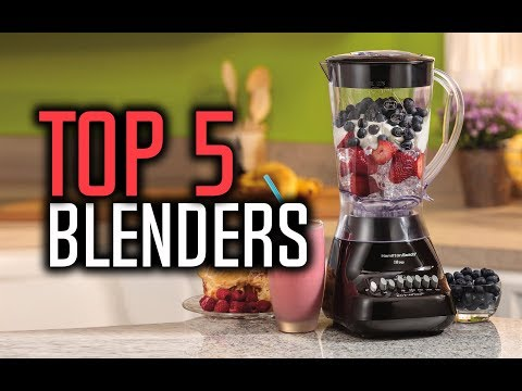 Best Blenders In 2018 - Best Blenders For Smoothies & Juices