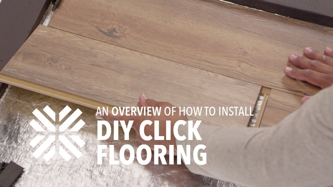 How To Install Click Flooring An Overiew You