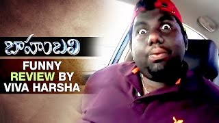 Baahubali Movie Funny Review By Viva Harsha