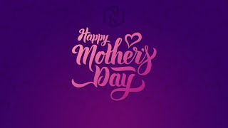 A Mother's Love - May 9, 2021 - NLAC