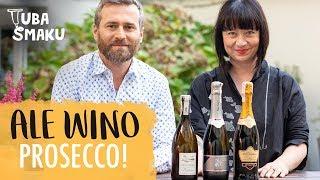 PROSECCO - wszystko o kultowym winie!   ALE WINO