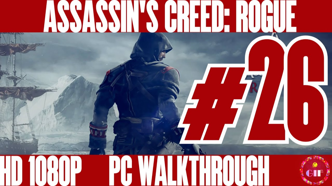 Assassin S Creed Rogue Gameplay Walkthrough No Commentary Part