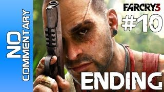 "Far Cry 3 - Part 10 (ENDING) ""FINALE"" Walkthrough NO Commentary XBOX PS3 PC"