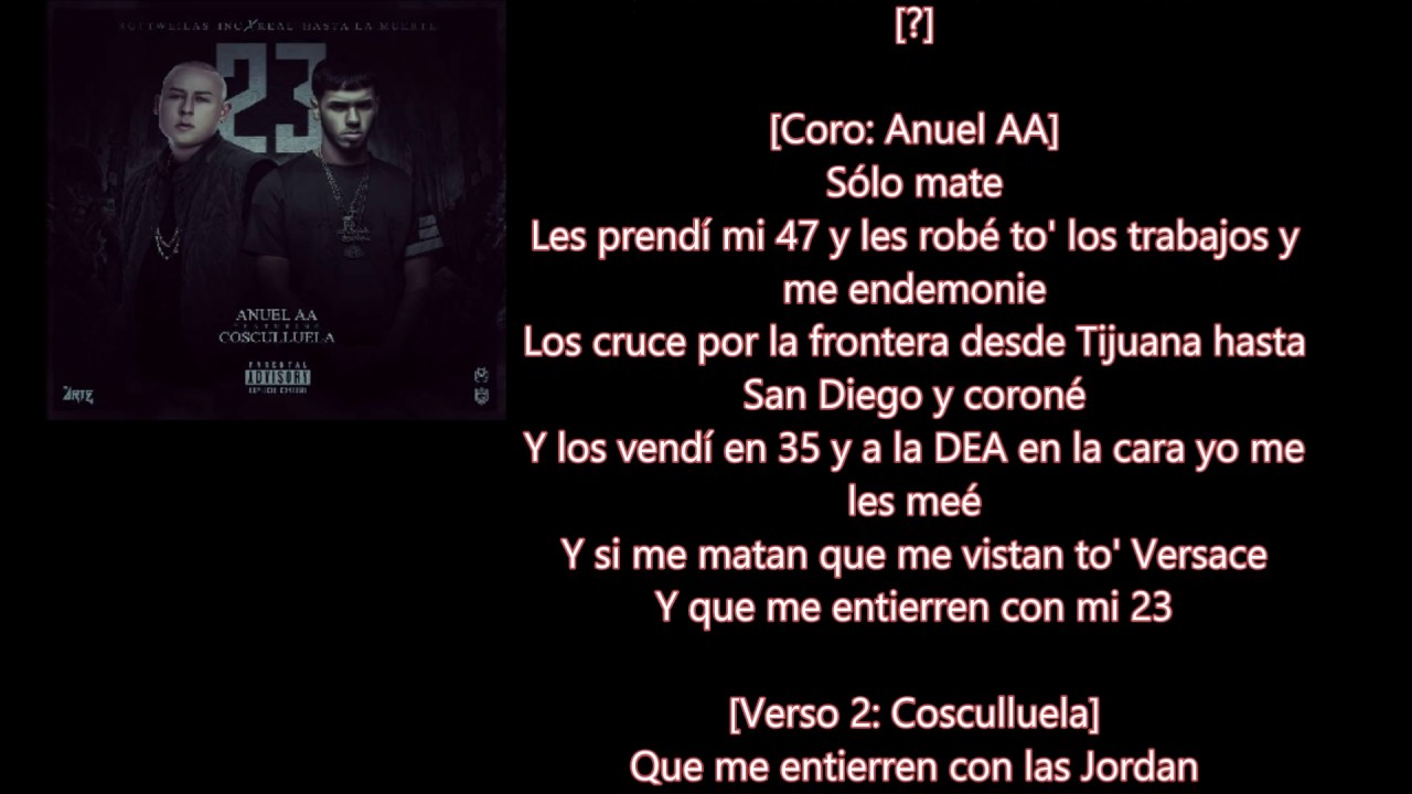 23 Cosculluela Ft Anuel Aa Letra Audio Youtube