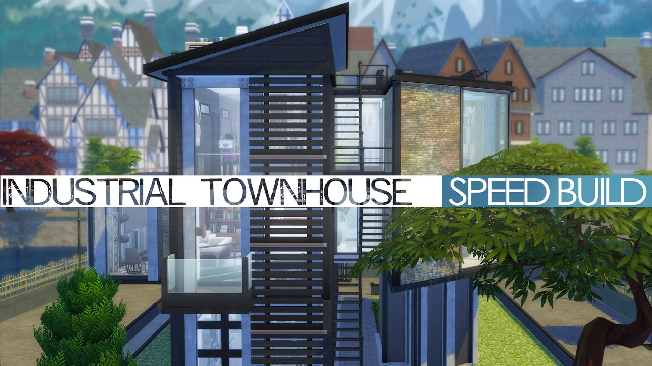 the sims 4 speed build industrial townhouse youtube - Industrial House 2016