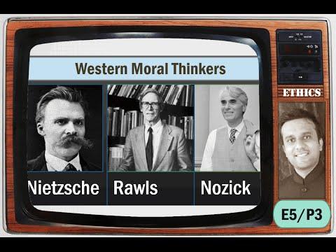 E5/P3: Modern Thinkers (West): Nietzsche, John Rawls, Nozick, Neo-liberalism UPSC