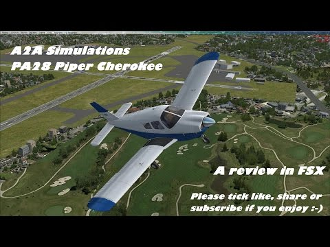 A2A Simulations Piper PA28 Cherokee Review for FSX / P3D